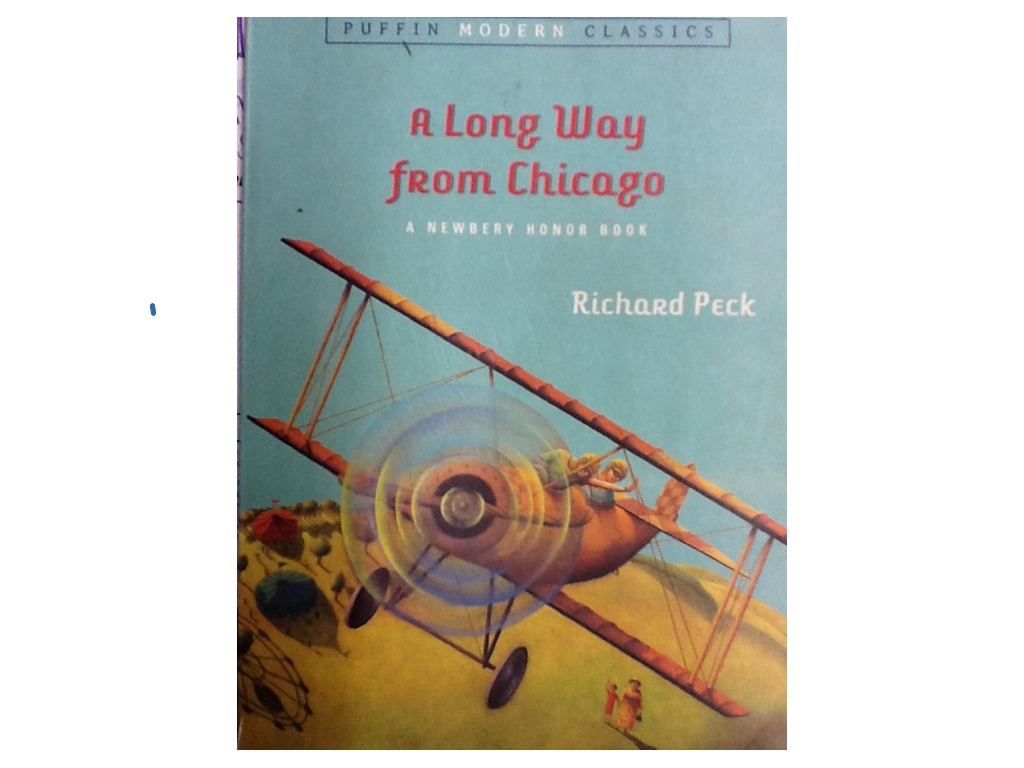 richard peck: a long way from chicago essay 69 quotes from richard peck: 'i read because one life isn't enough, and in the page of a book i can be anybody i read because the words that build the story become.