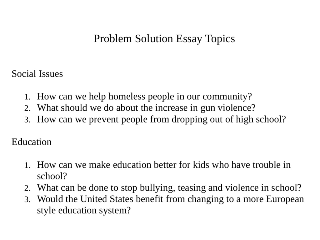 Problem And Solution Essay Topics For