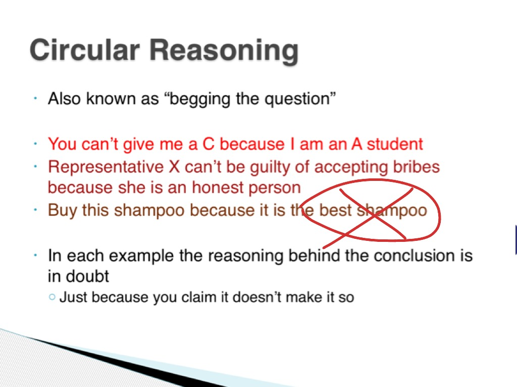 Circular argument examples - Begging the Question Fallacy