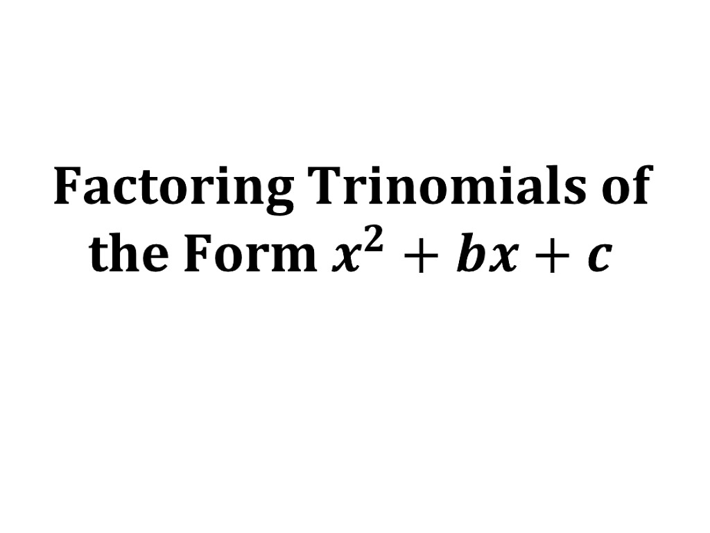 Worksheets Factoring Trinomials Of The Form Ax2 Bx C Worksheet showme factoring trinomials box method most viewed thumbnail ma91 6 2 of the form