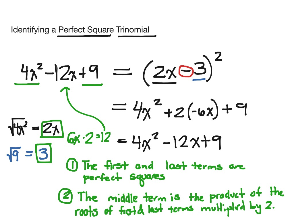 ShowMe Perfect square trinomial