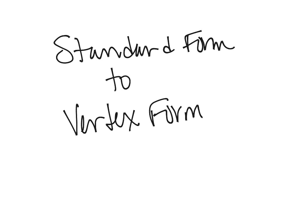 Showme imp 2 standard form to factored form most viewed thumbnail standard form to vertex form by crator avatar stefanie frey 0 falaconquin
