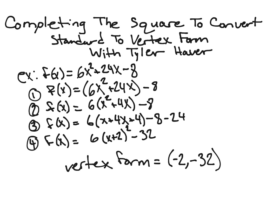 Completing the square to convert standard into vertex form | Math ...