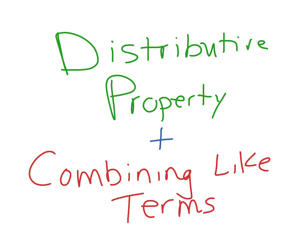 worksheet Distributive Property And Combining Like Terms Worksheet combining like terms with the distributive property math middle school 7th grade 7 ns 2 ee 1 showme