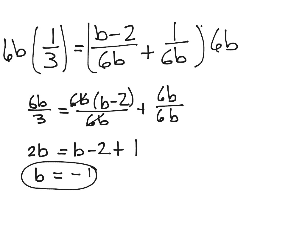 Equations with rational expressions | Math, Algebra 2 | ShowMe