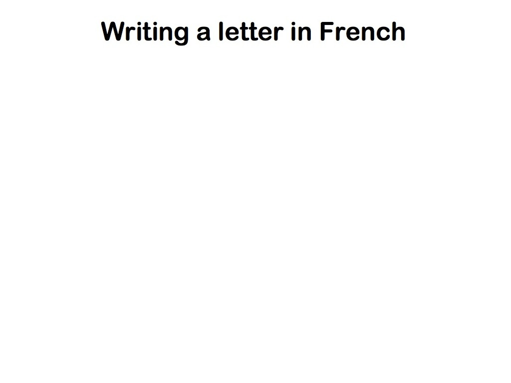 Writing a french letter french showme spiritdancerdesigns Gallery