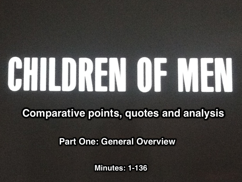 Children Of Men Comparative Overview English Film Showme