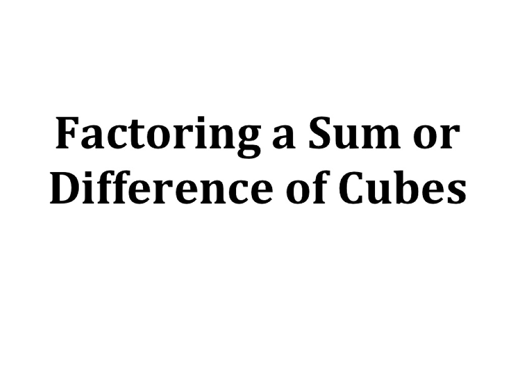 Showme factor the sum or difference of cubes most viewed thumbnail ma91 66 factoring a sum or difference of cubes ccuart Image collections