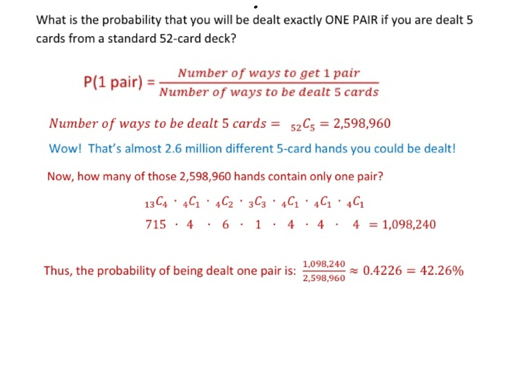 5 Card Probability Of Getting One Pair Math Statistics Probability Combinations S Cp 9 Showme